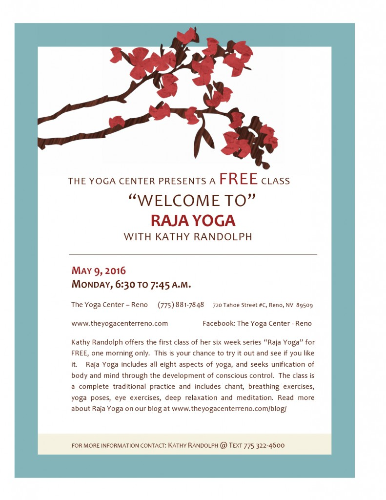 The Yoga Center presents Welcome to Raja Yoga